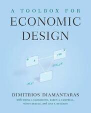 A Toolbox For Economic Design: By Dimitrios Diamantaras, Emina Imsirovic I. C...