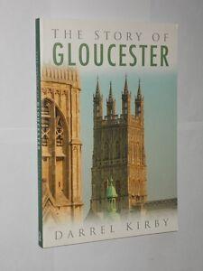 Darrel-Kirby-The-Story-Of-Gloucester-Softback-Book-2007