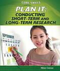 Plan It: Conducting Short-Term and Long-Term Research by Miriam Coleman, Parker Holmes (Hardback, 2012)