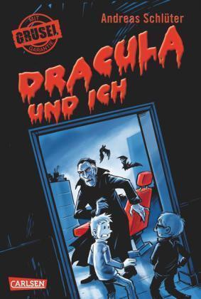 Schlüter, A: Grusel garantiert, Band 2: Dracula und ich von Andreas Schlüter...