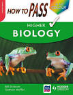 How to Pass Higher Biology by Billy Dickson, Graham Moffat (Paperback, 2008)