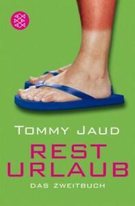 Resturlaub-von-Tommy-Jaud-2007-Taschenbuch