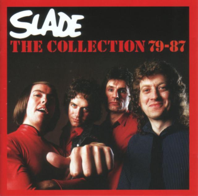 Slade - The Collection 79-87 (2007) (Salvo - SALVODCD205) 2CD