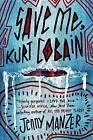 Save Me, Kurt Cobain by Jenny Manzer (Hardback, 2016)
