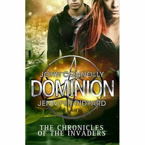 Dominion (Chronicles of the Invaders 3), Ridyard, Jennifer,Connolly, John, Very