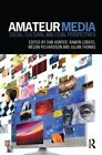 Amateur Media: Social, Cultural and Legal Perspectives by Taylor & Francis Ltd (Paperback, 2013)
