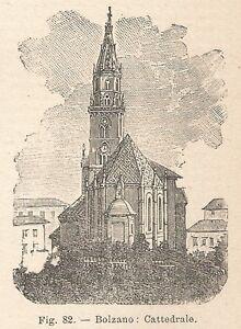 Bien Informé B1580 Bolzano - La Cattedrale - Incisione Antica Del 1924 - Engraving GuéRir La Toux Et Faciliter L'Expectoration Et Soulager L'Enrouement