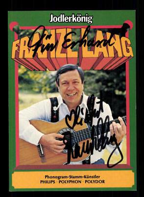 Musik Autogramme & Autographen Trendmarkierung Franzl Lang Autogrammkarte Original Signiert ## Bc 116932 Zu Hohes Ansehen Zu Hause Und Im Ausland GenießEn