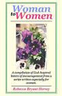 Woman to Women by Rebecca Bryant Hervey (Paperback / softback, 2010)
