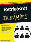 Betriebsrat für Dummies von Margarete Graf (2013, Taschenbuch)