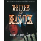 The Itches of Beaswick by Gerald Deshayes (Paperback / softback, 2014)