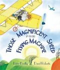 Those Magnificent Sheep in Their Flying Machine by Peter Bently (Hardback, 2014)