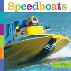 Seedlings: Speedboats by Kate Riggs (Paperback / softback, 2015)