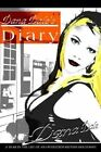 Dana Dale's Diary a Year in The Life of an Oversexed British Housewife