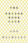 The Prison Book Club by Ann Walmsley (Paperback, 2016)