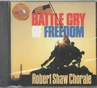 Battle Cry of Freedom by Robert Shaw Chorale (CD, 1991, RCA Victor)
