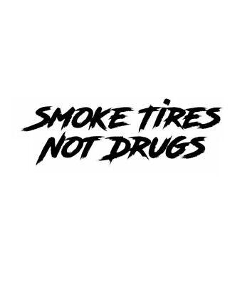 SMOKE TIRES NOT DRUGS jdm racing License Plate Frame