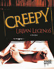 Creepy Urban Legends by Tim O'Shei (Hardback, 2010)