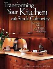 Transforming Your Kitchen with Stock Cabinetry: Design, Select, and Install for