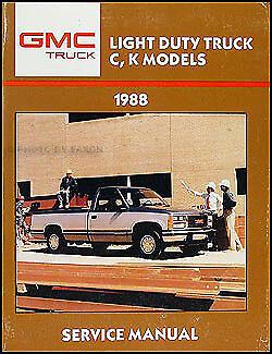 1988 Chevy CK Pickup Shop Manual Chevrolet 1500 2500 3500 Truck Service Repair
