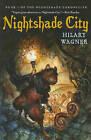 Nightshade City by Hilary Wagner (Paperback / softback, 2011)
