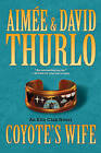 Coyote's Wife by Aimee Thurlo (Paperback, 2010)