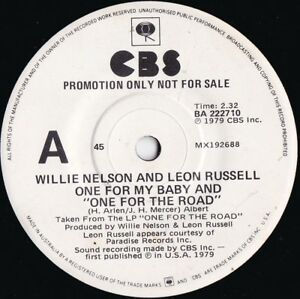 Willie-Nelson-amp-Leon-Russell-ORIG-OZ-Promo-45-One-for-my-baby-EX-79-CBS-Country