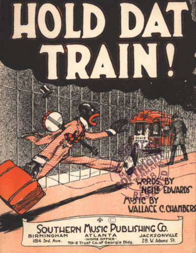 """BLACK AMERICANA Sheet Music /""""Hold Dat Train/"""" Neile Edwards Wallace Chambers 1919"""