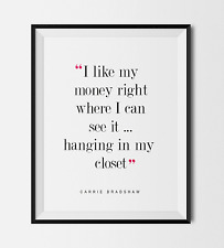 SEX AND THE CITY FASHION CARRIE BRADSHAW QUOTE PRINT A4 Gift Art