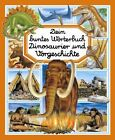 Dein buntes Wörterbuch Dinosaurier und Vorgeschichte von Emilie Beaumont (2012, Gebundene Ausgabe)