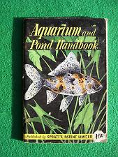 Aquarium and Pond Handbook, published by Spratt's Patent Ltd (1955?)