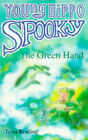 The Green Hand by Tessa Krailing (Paperback, 1996)