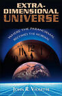 Extra-Dimensional Universe: Where the Paranormal Becomes the Normal by John R. Violette (Paperback, 2005)