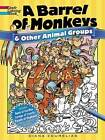 A Barrel of Monkeys and Other Animal Groups by Diana Zourelias (Paperback, 2015)
