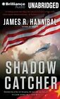 Shadow Catcher by James R Hannibal (CD-Audio, 2014)