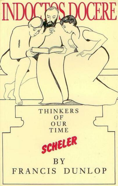 SCHELER-THINKERS OF OUR TIME F..DUNLOP CLARIDGE PRESS 1991 PHILOSOPHY  USED PB