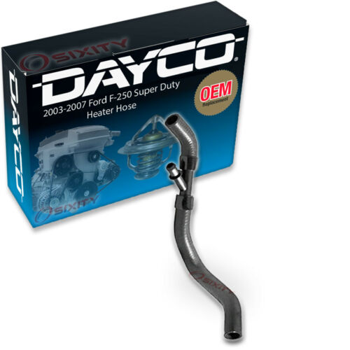 Reservoir To eq Dayco Heater Hose for 2003-2007 Ford F-250 Super Duty 6.0L V8