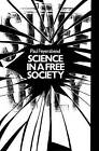 Science in a Free Society by Paul K. Feyerabend (Paperback, 1982)