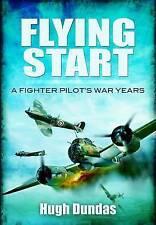 Flying Start, Good Condition Book, Hugh Dundas, ISBN 9781848844421