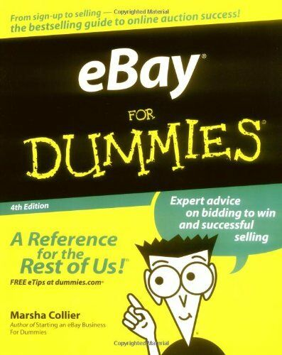 eBay For Dummies By Marsha Collier. 9780764556548