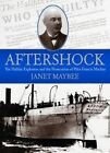 Aftershock: The Halifax Explosion and the Persecution of Pilot Francis Mackey by Janet Maybee (Paperback / softback, 2016)