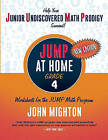 JUMP at Home, Grade 4: Worksheets for the JUMP Math Program by John Mighton (Paperback / softback, 2010)