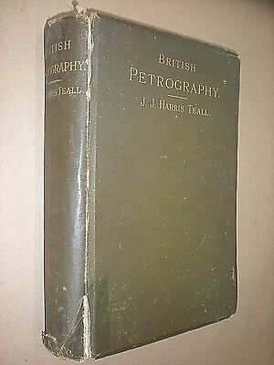 British Petrography. J J Harris Teal. 1888. 1st Edition. Hardback. Illustrated Winst Klein