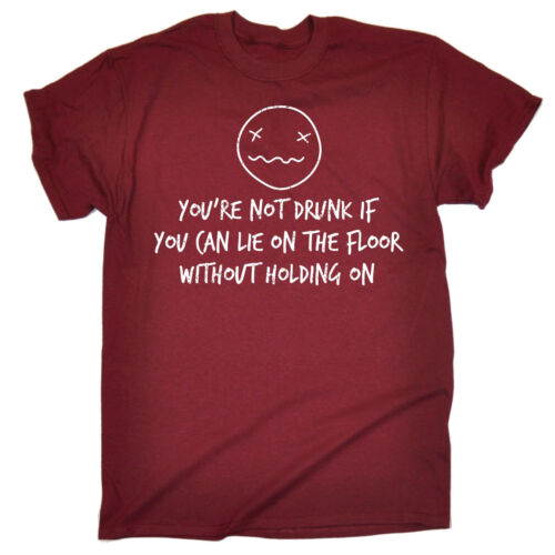 Vous êtes pas saoul si vous pouvez T-Shirt Homme Tee-Shirt Cadeau D/'anniversaire Sarcastique alcool drôle
