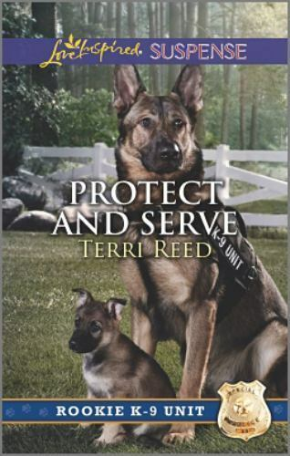 Protect and Serve [Rookie K-9 Unit]