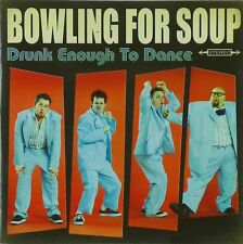 CD - Bowling For Soup - Drunk Enough To Dance - A585