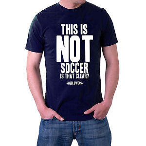 This is Not Soccer, Is That Clear? T-shirt Rugby Welsh Referee Wales Tee