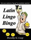 Latin Lingo Bingo von Dorothy Loop (2011, Taschenbuch)