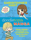 Doodletopia: Manga: Draw, Design and Color Your Own Super-Cute Manga Characters and More by Christopher Hart (Paperback, 2016)