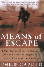 Means Of Escape: A War Correspondent's Memoir of Life and Death in Afghanistan,